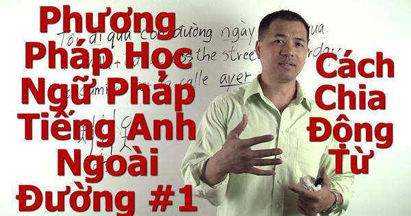 Cách Chia Động Từ - 600 - By Tai Duong